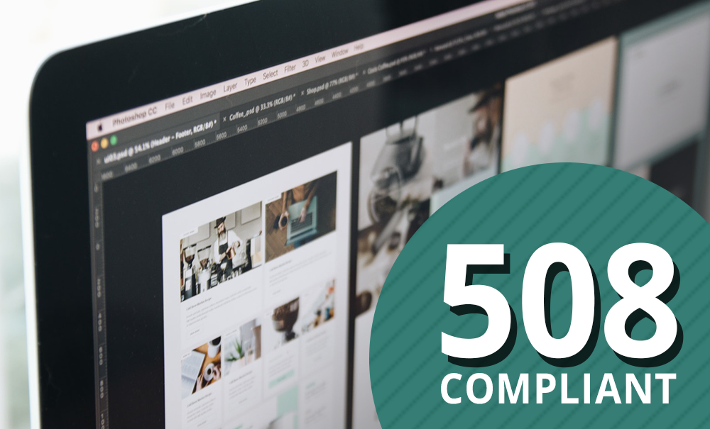 508 Compliant - Designing for Compliant Web