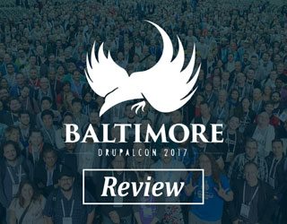 DrupalCon Baltimore 2017 - Review