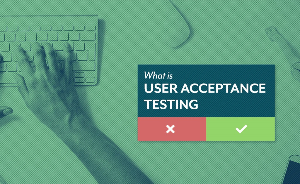 User acceptance testing | Unleashed Technologies