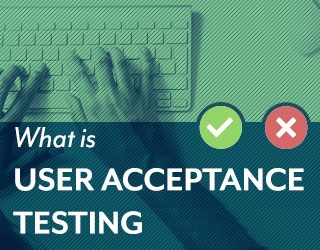What is User acceptance testing | Unleashed Technologies